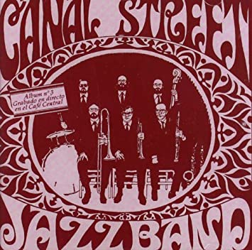 Canal Street Jazz band (Jazz tradicional)